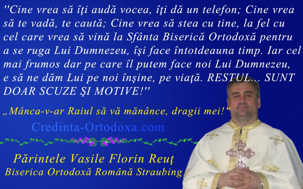 "Parintele Vasile Florin Reut, Preot Paroh la Biserica Ortodoxa Romana ""Sfintii Imparati Constantin si Elena"" din Straubing * www.credinta-ortodoxa.com"