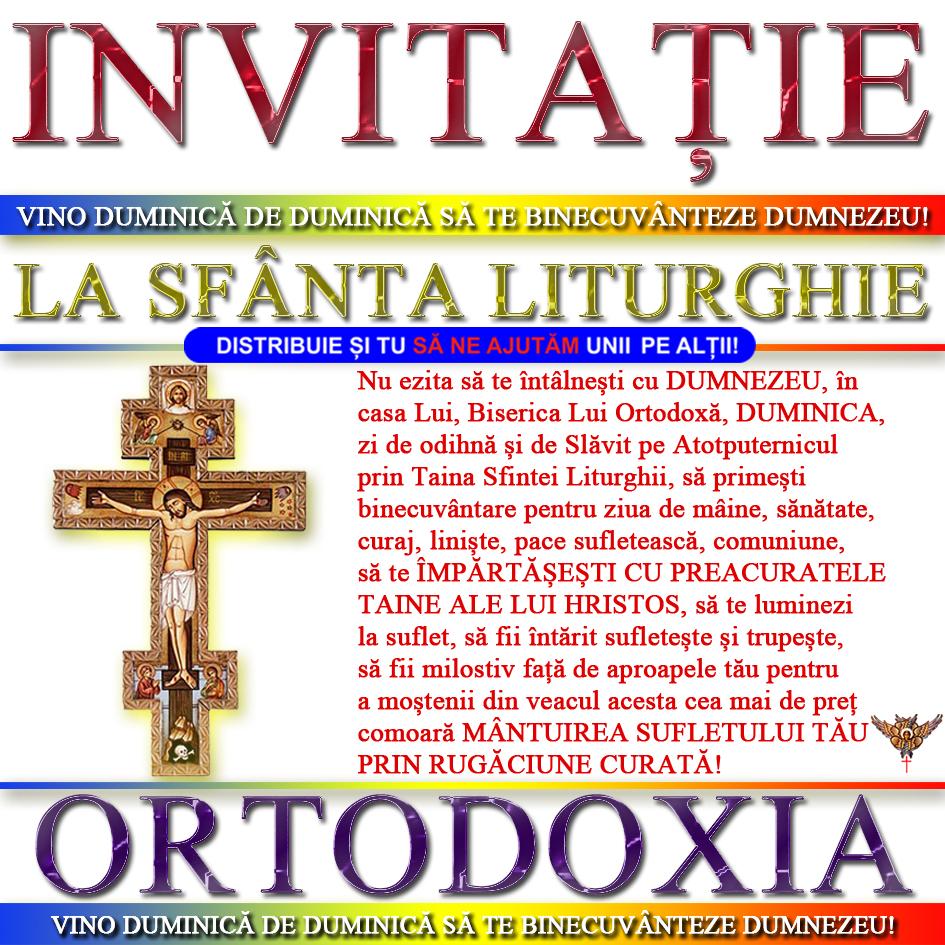 Invitatie la Sfanta si Dumnezeiasca Liturghie * www.credinta-ortodoxa.com