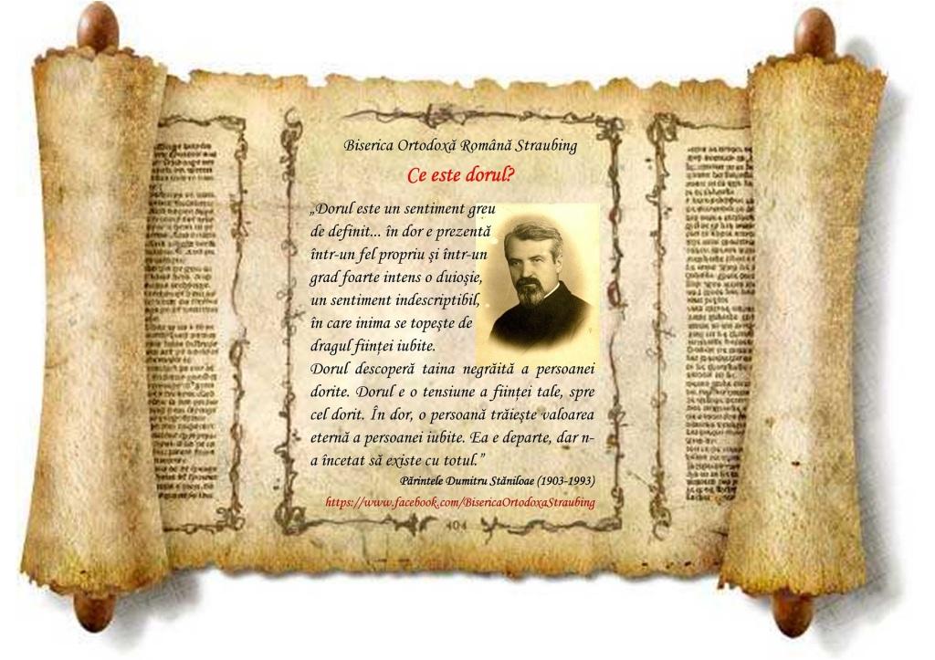 Ce este dorul – ne spune parintele Dumitru Staniloae * www.credinta-ortodoxa.com
