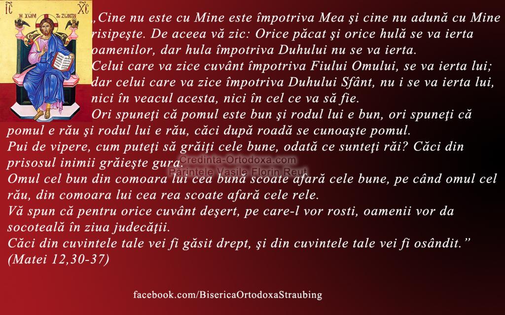 Cine nu este cu Mine este împotriva Mea şi cine nu adună cu Mine risipeşte * www.credinta-ortodoxa.com