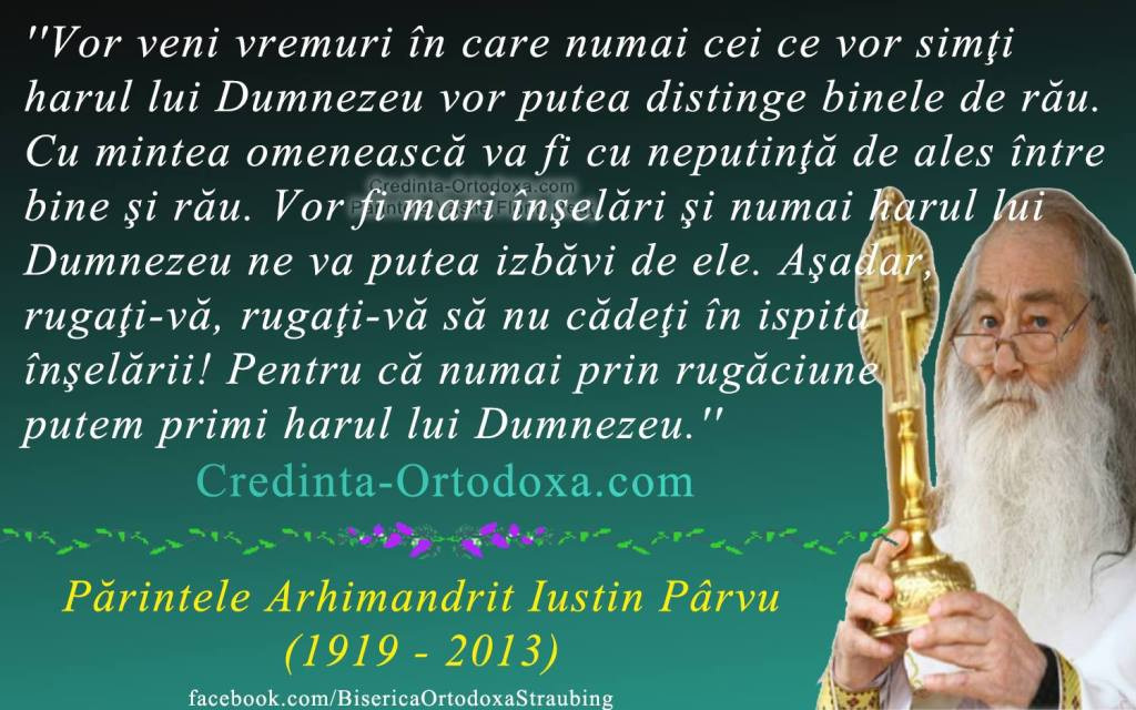 Rugati-va sa nu cadeti in ispita - indemn de la Parintele Iustin Parvu * www.credinta-ortodoxa.com