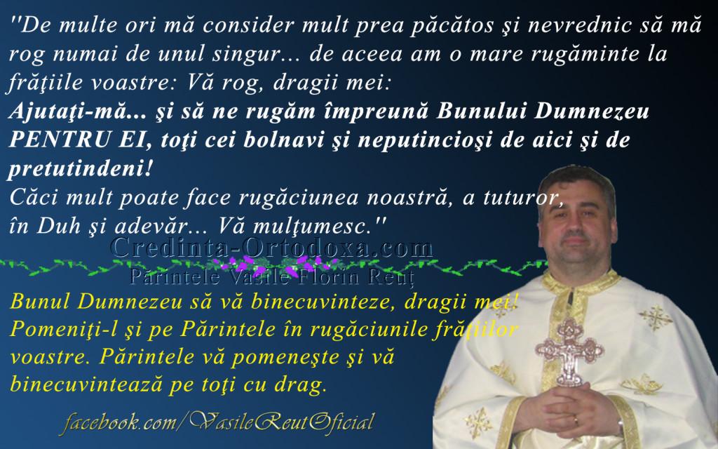 Parintele Vasile Florin Reut - Rugaminte pentru cei bolnavi si neputiinciosi