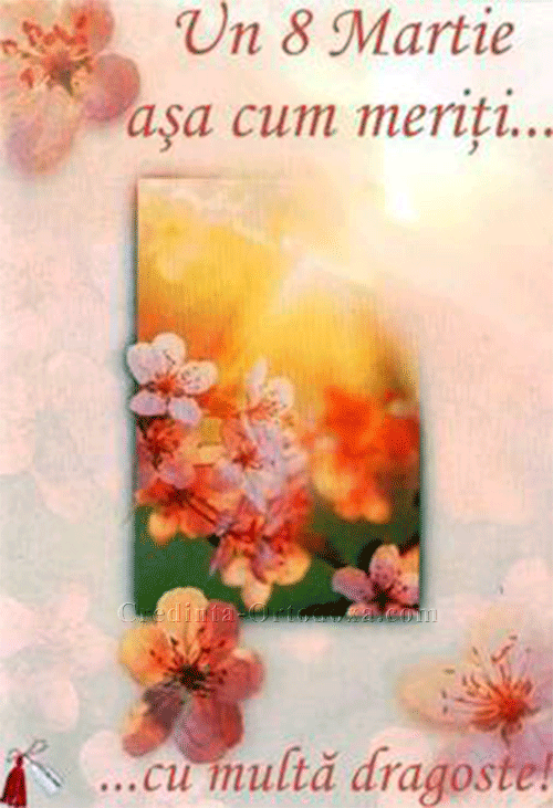8 Martie: La Mulţi Ani, de ziua internaţională a femeii - De ziua ta mămico...
