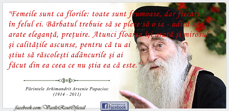 """Părintele Arhimandrit Arsenie Papacioc: """"Femeile sunt ca florile..."""""""