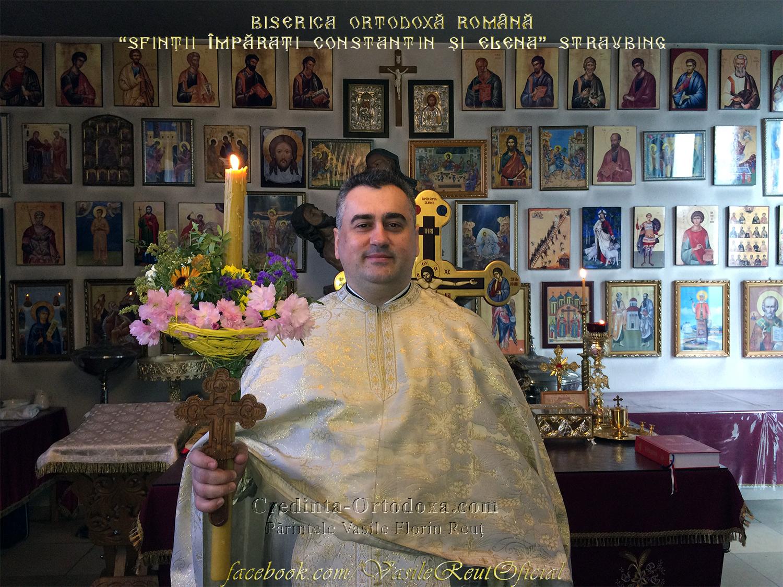 """Preotul Paroh Vasile Florin Reuţ, Biserica Ortodoxă Română """"Sfinţii Împăraţi Constantin şi Elena"""" Straubing"""