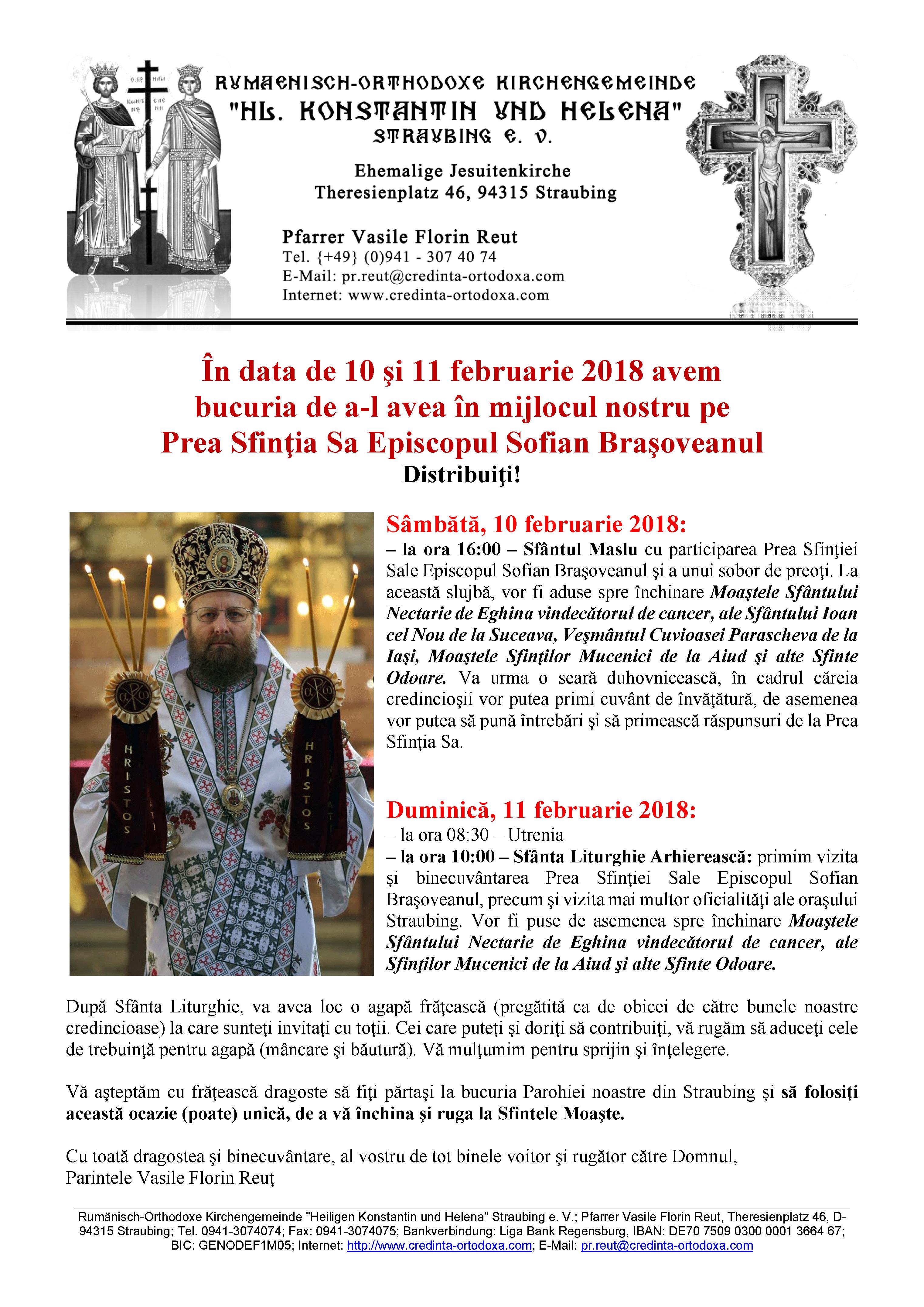 În data de 10 şi 11 februarie 2018 - Sfântul Maslu şi Sfânta Liturghie Arhierească la Straubing: primim vizita şi binecuvântarea Prea Sfinţiei Sale Episcopul Sofian Braşoveanul