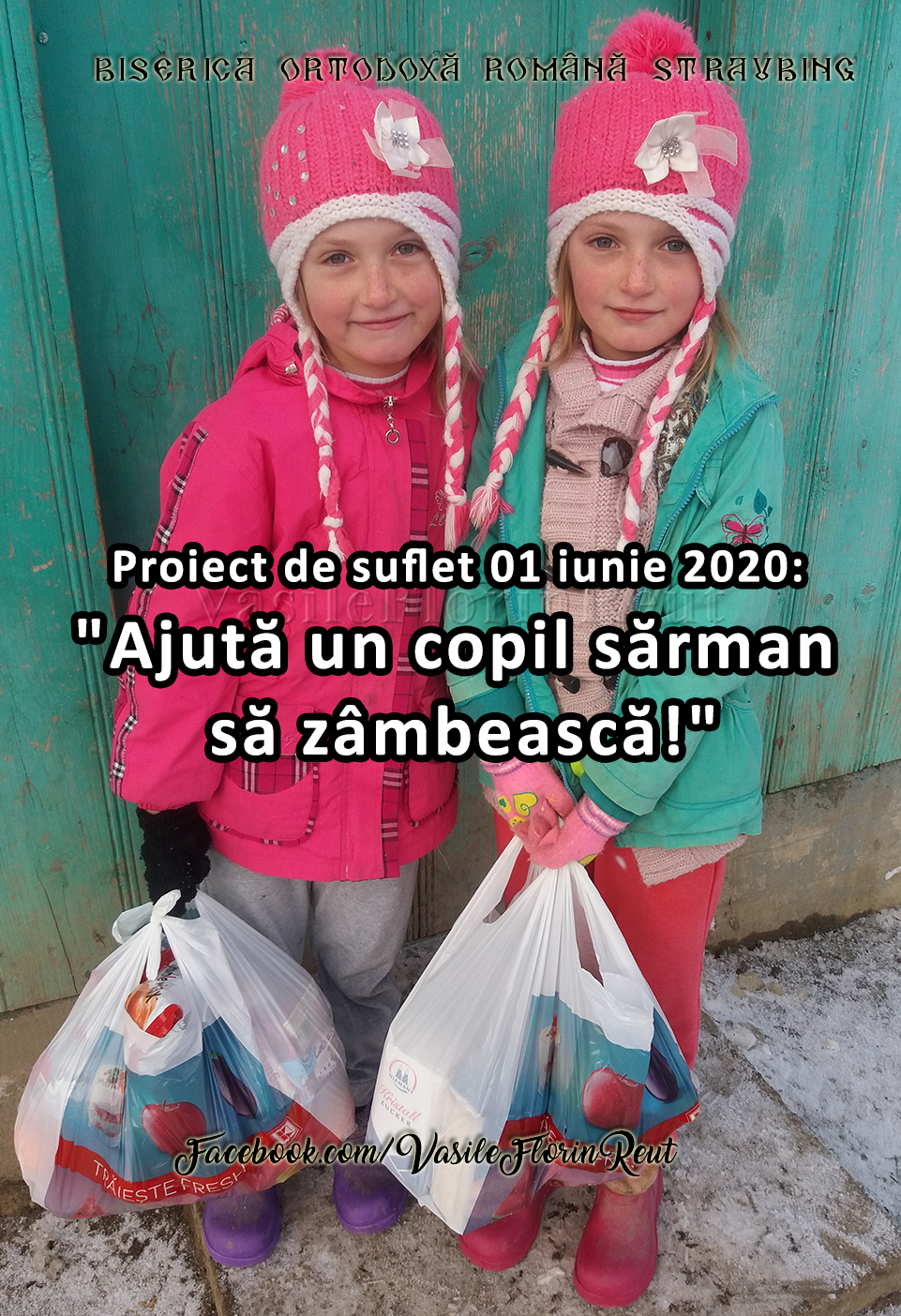 """Proiect de suflet 01 iunie 2020: """"Ajută un copil sărman să zâmbească"""""""